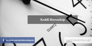 Keddi Horoszkóp